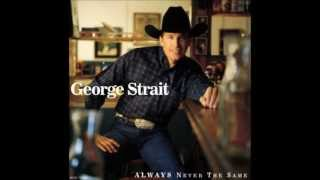 Watch George Strait Thats Where I Wanna Take Our Love and Settle Down video
