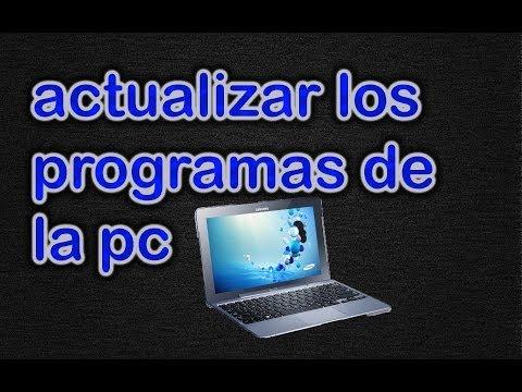 como actualizar los programas de mi computadora 2014