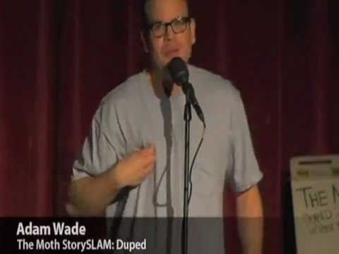 Adam Wade The Moth StorySlam The Rick Moranis story