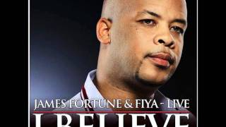 James Fortune & Fiya feat. William Murphy III-I Need Your Glory