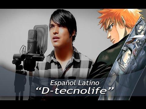"BLEACH Opening 2 ""D-Tecnolife"" (Español Latino)"