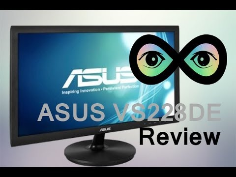 ASUS VS228 Monitor Review - Infinite Loop