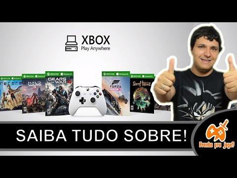 Xbox Play Anywhere  - Jogos de Xbox One no PC, como funciona? Tudo que você precisa saber!