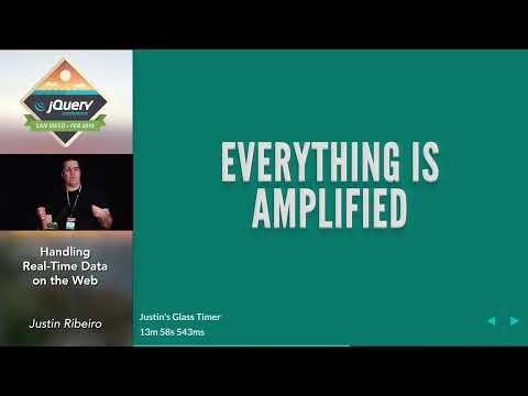 Handling Real-Time Data on the Web - Justin Ribeiro