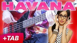 Havana - Camila Cabello [BASS COVER +TAB in Video]