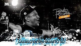 Castelo de Um Quarto Só   Renato da Rocinha (Clipe Oficial)