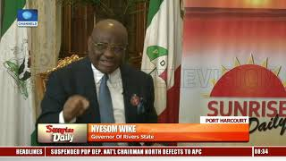 Elections: Peace Accord Should Be For Security Agencies And INEC - Wike Pt.2 |Sunrise Daily|