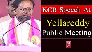 CM KCR Speech At Yellareddy Public Meeting | Telangana Assembly Elections