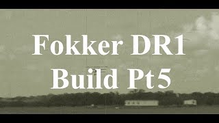 DW Hobby Fokker DR1 build Pt5 RC Model Geeks