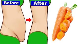 How to Lose Weight Fast With Carrot ! NO Exercise NO DIET Loose Belly Fat in Just 5 Days AT Home!!