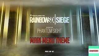 Operation Phantom Sight Main Menu Theme | Tom Clancy's Rainbow Six Siege