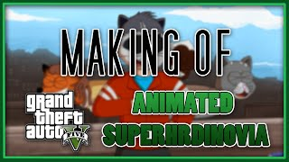 Making of - GTA 5 ANIMATED | Superhrdinovia