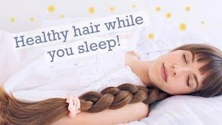 PROTECTIVE SLEEP HAIRSTYLES! Haircare tips for healthy & beautiful hair!