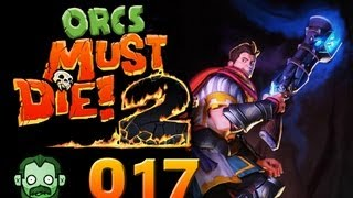 Let's Play Together: ORCS MUST DIE 2 #017 - Windige Orks und standhafte Barrikaden [deutsch] [720p]