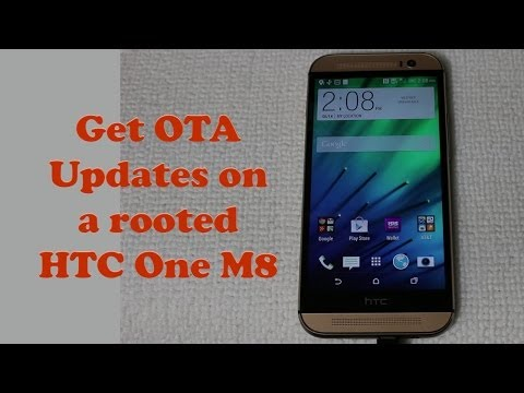 How to get OTA Updates on a rooted HTC One M8