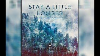 Stay a Little Longer - AstronSemZ (Ft. Anushka Shahaney )