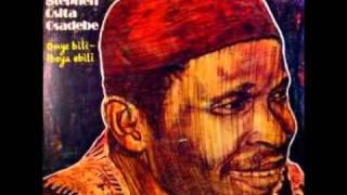 Chief Osita Osadebe-Onye Atamuna/Ogbaru Special