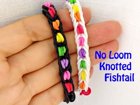 No Loom New Pattern: Easy Knotted Fishtail Bracelet Without a Rainbow Loom