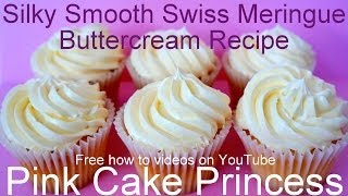 Swiss Meringue Buttercream Recipe - How to Make Swiss Meringue Buttercream by Pink Cake Princess