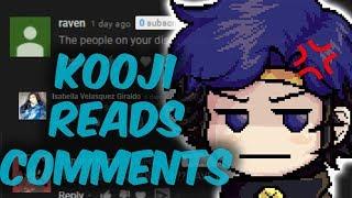 KOOJI READS COMMENTS