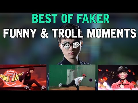 BEST OF FAKER Funny \u0026 Troll Moments - League of legends
