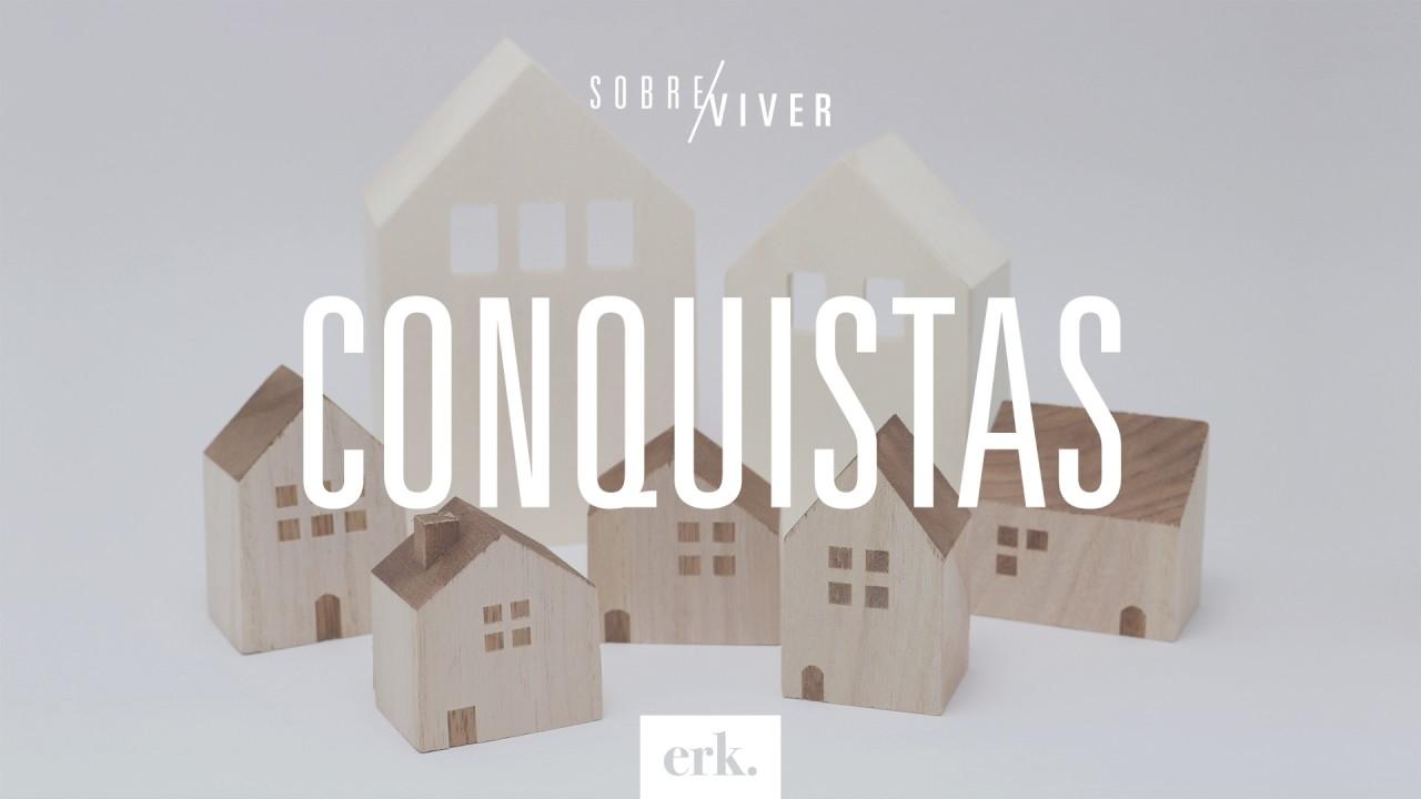 Sobre Viver #206 - Conquistas / Ed René Kivitz