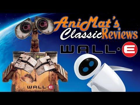 WALL·E - AniMat's Classic Reviews