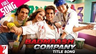 download lagu Badmaash Company - Full Title Song  Shahid Kapoor gratis