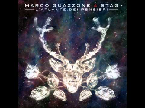 Marco Guazzone & STAG - 02 Atlas Of Thoughts