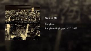 Watch Babyface Talk To Me video