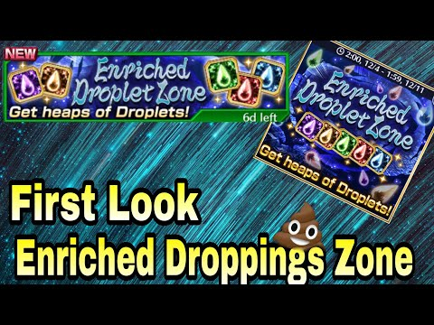 Enriched Droplet Zone First Look - Not Bad Klab