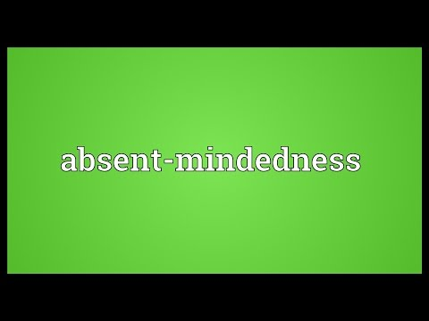 Header of Absent-Mindedness