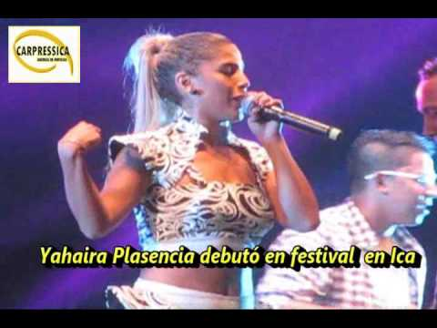 Yahaira Plasencia Debutó En Festival En Ica