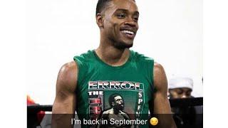 Breaking News! Errol Spence back in Sept!.....This will be September to remember