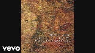 Ricardo Arjona - Pensar en Ti