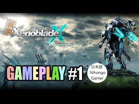 Xenoblade Chronicles X - GAMEPLAY #1 [WiiU]