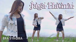 Download lagu JAGA HATIMU  (dj remix santuy) - Era Syaqira