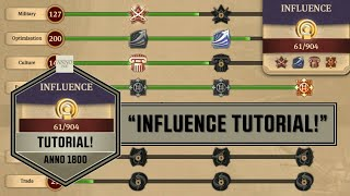 "Anno1800 - ""Influence Tutorial""!"