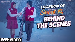 SANAM RE Movie Locations (Behind the Scenes) | Divya Khosla Kumar,Pulkit,Yami,Urvashi | T-Series