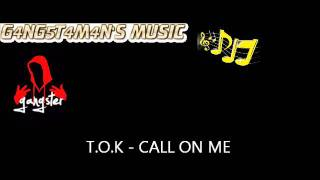 Watch Tok Call On Me video