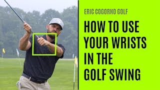 GOLF: How To Use Your Wrists In The Golf Swing