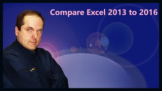 Compare Excel 2013 to 2016