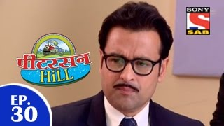 Peterson Hill - पीटरसन हिल - Episode 30 - 6th March 2015