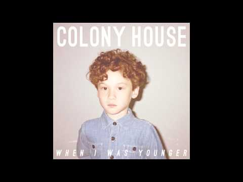 Colony House - 2 20