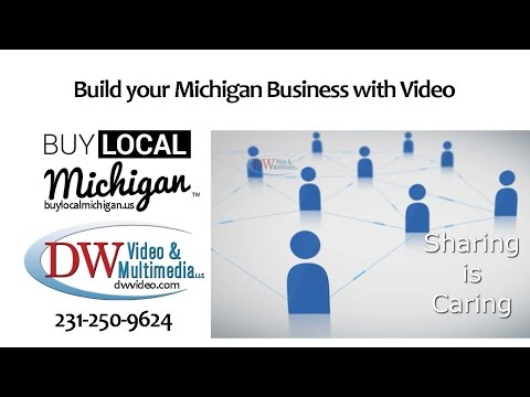 Build your Michigan Business with Video