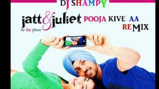 Jatt & Juliet - Sharry Maan - Jatt And Juliet Punjabi Movie - Pooja Kive Aa 2012 Remix Dj Shampy