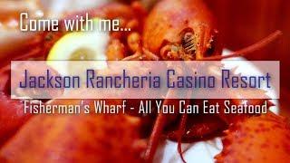 ALL YOU CAN EAT SEAFOOD BUFFET — Jackson Rancheria Seafood Buffet