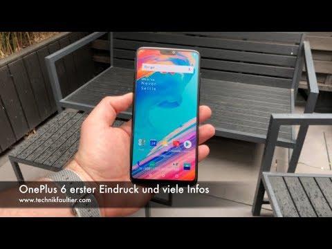 OnePlus 6 erster Eindruck und viele Infos