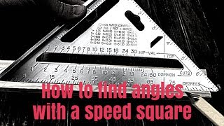 How to find angles with a speed square