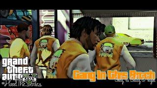 "GTA 5 | #GangInThisBitch | Ep #3 | ""Gxdz vs Ballas & Vagos"" #XboxOne #CTGxdz #RNG [HD]"